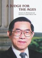 A Judge for the Ages - Essays in Honour of Justice Chao Hick Tin